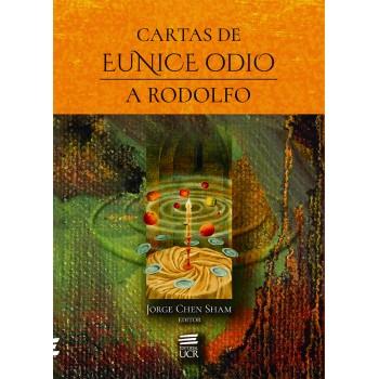 CARTAS DE EUNICE ODIO A RODOLFO