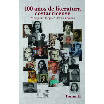 100 AÑOS DE LITERATURA COSTARRICENSE 2 TOMOS (VERSION IMPRESA)