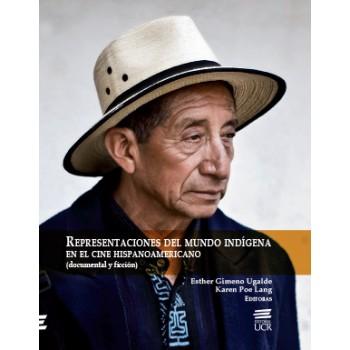 REPRESENTACIONES DEL MUNDO INDIGENA EN EL CINE HISPANOAMERICANO (VERSION IMPRESA)