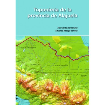 Toponymy Of The Province Of Alajuela