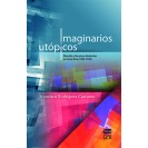 IMAGINARIOS UTOPICOS (VERSION IMPRESA)