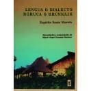 Language Dialecto Boruca O Brunkajk