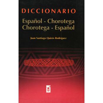 DICCIONARIO ESPAÑOL  CHOROTEGA  (VERSION IMPRESA)