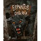 ESPANTOS LEYENDAS DE COSTA RICA (VERSION IMPRESA)