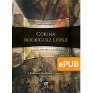 Literary work of Corina Rodríguez López (ePub digital book)
