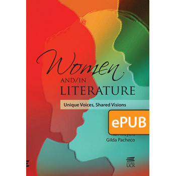 WOMEN AND/IN LITERATURE. UNIQUE VOICES, SHARED VISIONS (LIBRO DIGITAL EPUB)