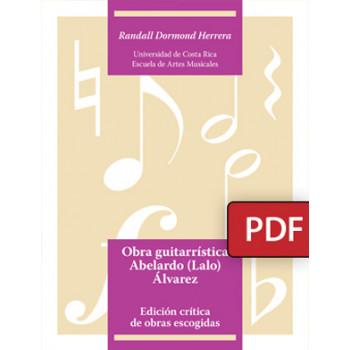 Guitar work Abelardo (Lalo) Álvarez. Critical edition of selected works. (PDF digital book)